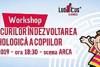 """Workshop """"Rolul jocurilor în dezvoltarea psihologică a copiilor"""" cu psiholog Simona Popescu"""