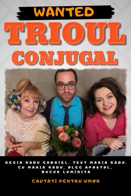 """Comedia """"Trioul conjugal"""""""