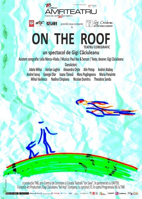 """""""ON THE ROOF"""", de Gigi Căciuleanu - premieră"""