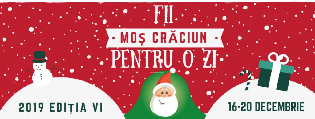 Caravana Fii Moș Crăciun Pentru o Zi 2019