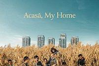 """""""Acasă, My Home"""" premiat la Sundance Film Festival 2020"""