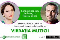 """Un nou episod """"Vibrația muzicii"""" – emisiune culturală cu Sandra Ecobescu și Tiberiu Soare"""