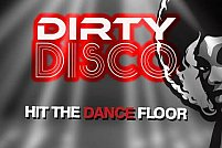 Dirty Disco - Hit the dance floor