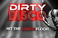 Dirty Disco - Hit the dance floor