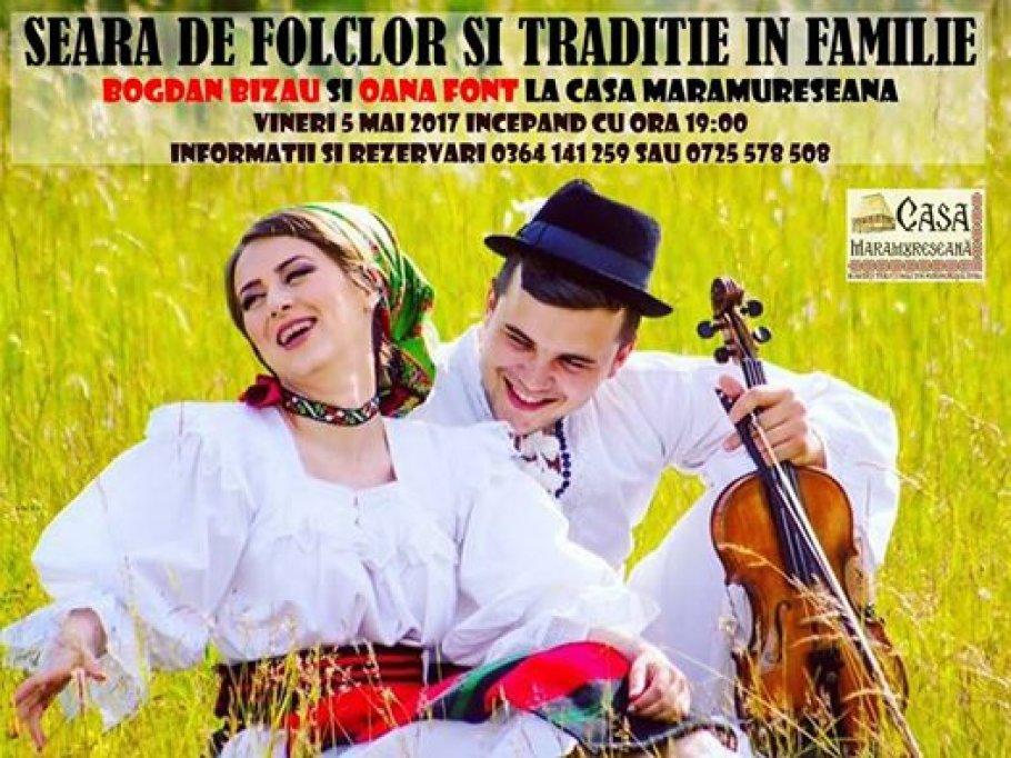 Seara de folclor si traditie cu Bogdan Bizau si Oana Font