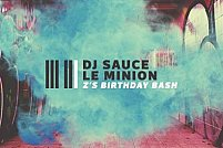 DJ Sauce & Le Minion | Z's Birthday Bash