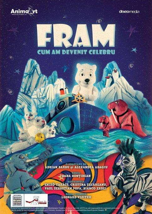 Fram - Cum am devenit celebru