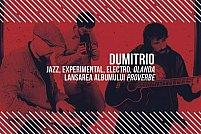 DUMItRIO - Jazz, experimental, electro