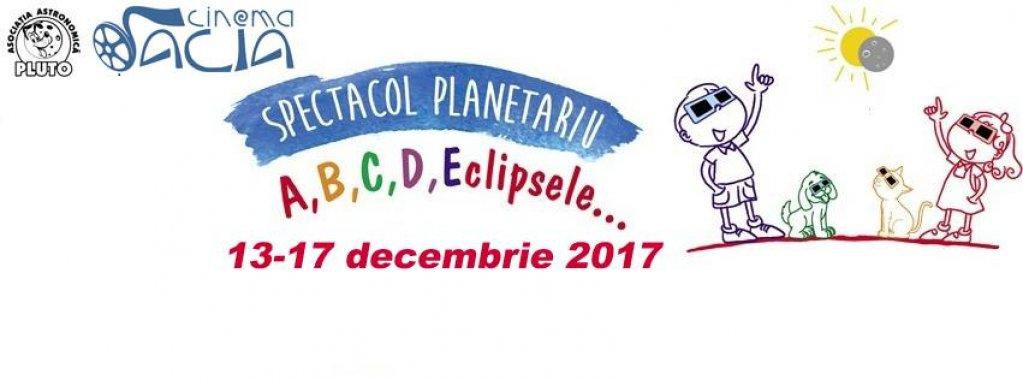 Spectacol Planetariu A, B, C, D, Eclipsele