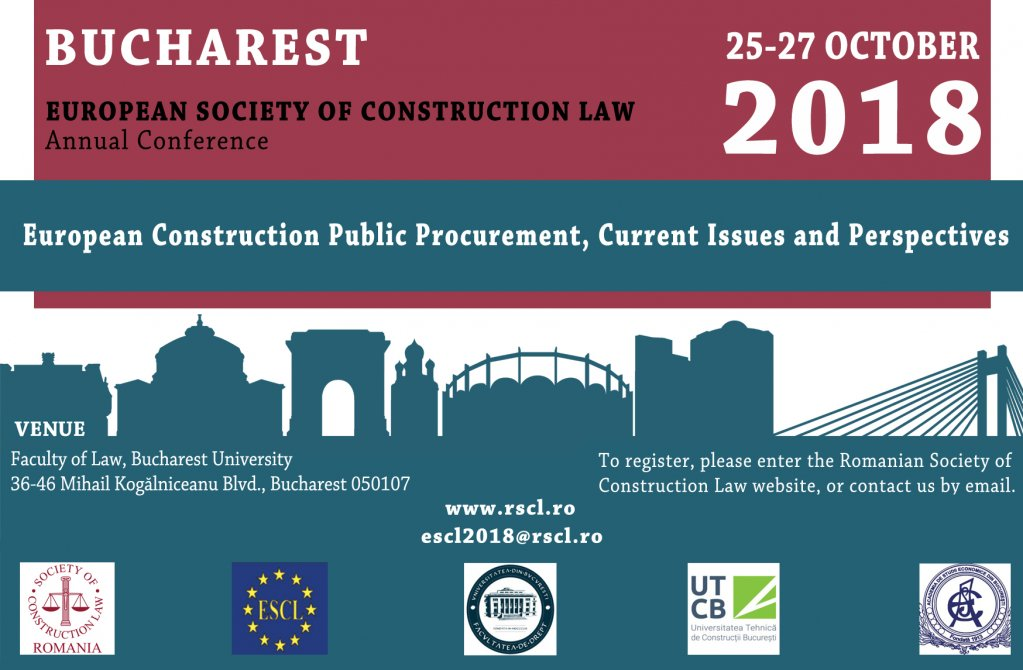 "CONFERINTA EUROPEANA DE DREPTUL CONSTRUCTIILOR 2018 - ""European Construction Public Procurement, Current Issues and Perspectives"""